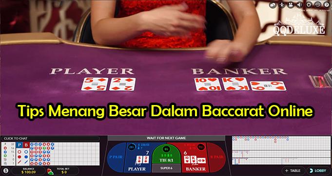 Tips Menang Besar Dalam Baccarat Online